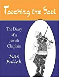 Touching the Soul: The Diary of a Jewish Chaplain