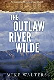 img - for The Outlaw River Wilde (A Supernatural Duology Book 1) book / textbook / text book
