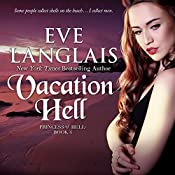 Vacation Hell: Princess of Hell Series, Book 4 | Eve Langlais