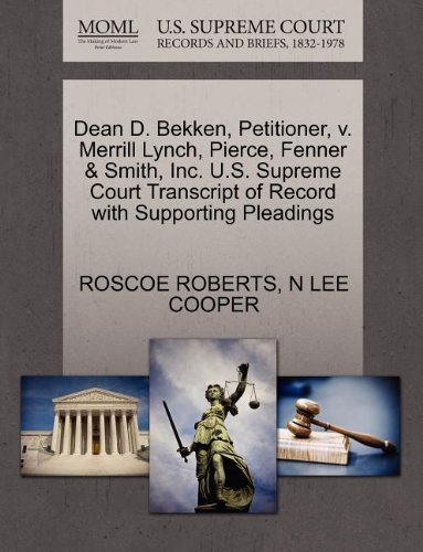 dean-d-bekken-petitioner-v-merrill-lynch-pierce-fenner-smith-inc-us-supreme-court-transcript-of-reco