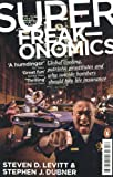 Superfreakonomics: Global Cooling, Patriotic Prostitutes and Why Suicide Bombers Should Buy Life Ins Review
