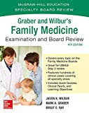 img - for Graber and Wilbur's Family Medicine Examination and Board Review, Fourth Edition book / textbook / text book