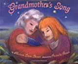 Grandmother's Song (0689822723) by Bauer, Marion Dane