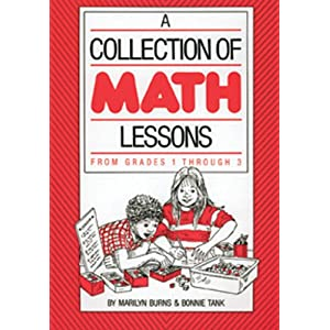 A Collection of Math Lessons, Grades 1-3 (Math Solutions Series)