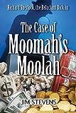 The Case of Moomahs Moolah (A Richard Sherlock Whodunit Book 2)