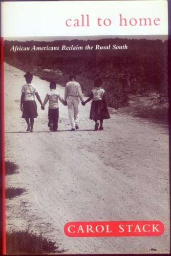 Call To Home: African Americans Reclaim The Rural South