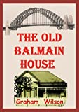 The Old Balmain House