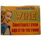I love Cooking With Wine Nostalgic Vintage Retro Advertising Enamel Metal Tin Sign Wall Plaques 200mm x 150mm