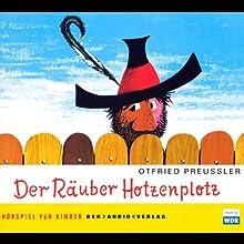 Der Räuber Hotzenplotz Hörspiel von Otfried Preußler Gesprochen von: Michael Mendl, Dustin Semmelrogge