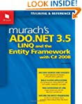 Murach's ADO.NET 3.5, LINQ, and the E...