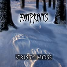 Footprints (       UNABRIDGED) by Crissy Moss Narrated by Terence West