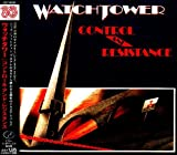 Control and Resistance by Watchtower (2008-08-20)