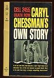 Cell 2455, Death Row: Caryl Chessmans Own Story