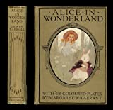 img - for ALICE'S ADVENTURES IN WONDERLAND [ With 48 Coloured Plates by Margaret W. Tarrant ] book / textbook / text book