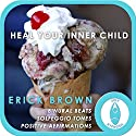 Heal Your Inner Child: Self-Hypnosis and Meditation Speech by Erick Brown