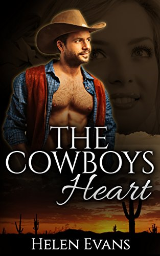Free Kindle Book : The Cowboys Heart (A Sexy Country Romance)
