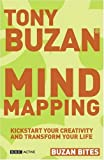 Mind Mapping: Kickstart Your Creativity and Transform Your Life (Buzan Bites)