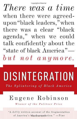 Disintegration: The Splintering of Black America