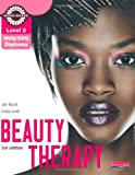 Level 2 NVQ/SVQ Diploma Beauty Therapy Candidate Handbook (Level 2 (NVQ/SVQ) Diploma in Beauty Therapy)