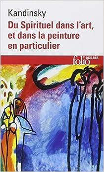 Du Spirituel dans l'art, et dans la peinture en particulier 51Oj7jjsT5L._SY344_BO1,204,203,200_