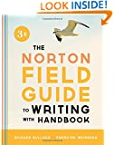 The Norton Field Guide to Writing, with Handbook (Third Edition)
