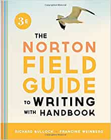 norton field guide to writing amazon The norton field guide to writing (third edition) by richard bullock click here for the lowest price paperback, 9780393919561, 0393919560.