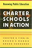 img - for Charter Schools in Action: Renewing Public Education. book / textbook / text book