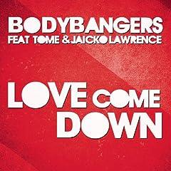 Love Come Down (Radio Edit)