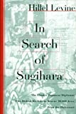 img - for In Search of Sugihara: The Elusive Japanese Diplomat Who Risked his Life to Rescue 10,000 Jews From the Holocaust Hardcover November 4, 1996 book / textbook / text book