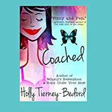 Coached Audiobook by Holly Tierney-Bedord Narrated by Julie Kelly