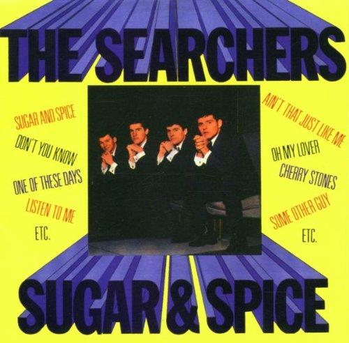 The Searchers - SUGAR&SPICE - Zortam Music