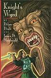 Knight's Wyrd (0152007644) by Doyle, Debra