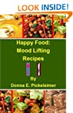 Happy Food:  Mood Lifting Recipes