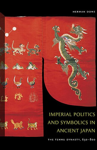 Imperial Politics and Symbolics in Ancient Japan: The...