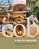 Building With Cob: A Step-by-step Guide - 1903998727