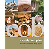 Building with Cob: A Step-by-Step Guide (Sustainable Building) ~ Adam Weismann
