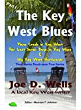 Key West Short Stories - Part 1 (The Key West Blues)