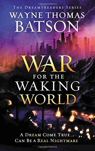 a review of dreamtreaders by wayne By wayne thomas batson  reviews would you be willing to fight for your  dreams fifteen-year-old archer keaton has the ability to enter and explore his  dreams  now it's up to archer and his fellow dreamtreaders to race to reverse  the rift.