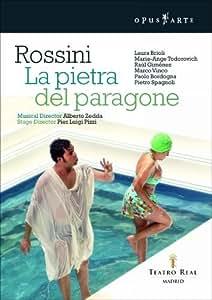 La Pietra del Pargone (Rossini Opera Festival, Pesaro 2006)