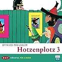 Hotzenplotz (       ungekürzt) von Otfried Preußler Gesprochen von: Michael Mendl, Dustin Semmelrogge