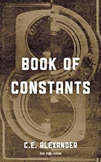 (FREE on 9/11) Book Of Constants by C.E. Alexander - http://eBooksHabit.com
