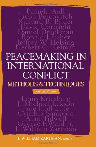 Peacemaking in International Conflict: Methods and...