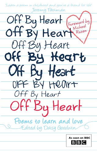 Children's Books - Reviews - Off By Heart: Poems to learn and love ...