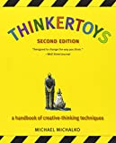 img - for Thinkertoys: A Handbook of Creative-Thinking Techniques (2nd Edition) book / textbook / text book