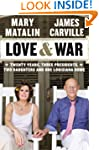 Love & War: Twenty Years, Three Presi...