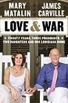 Love & War: Twenty Years, Three Presi...