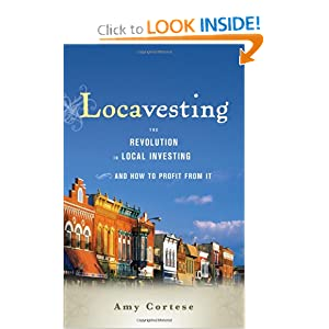 Downloads Locavesting: The Revolution in Local Investing and How to Profit From It ebook