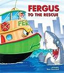 Fergus to the Rescue (Fergus Ferry Bo...