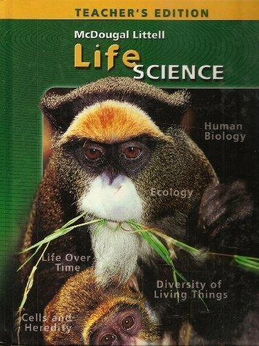 McDougal Littell Science: Life Science: Teacher Edition 2006