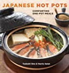 Japanese Hot Pots: Comforting One-Pot...